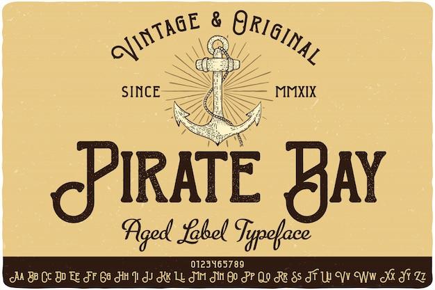 Carattere tipografico etichetta pirate bay Vettore Premium