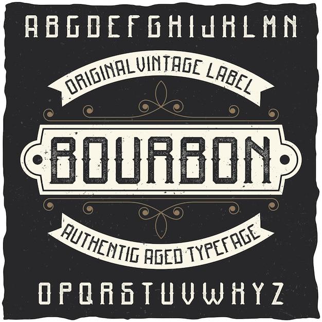 Carattere tipografico etichetta vintage denominato bourbon. buon carattere da utilizzare in qualsiasi etichetta o logo vintage. Vettore gratuito