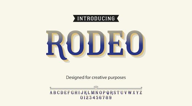 Carattere tipografico rodeo. tipo di carattere con alfabeto e numeri Vettore Premium