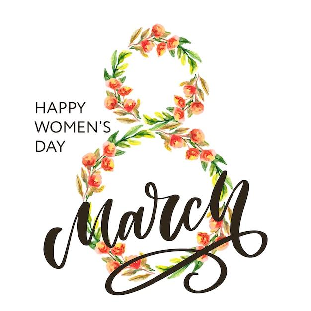 Cartolina d'auguri con 8 marzo lettering calligrafia testo fiori festa della donna Vettore Premium