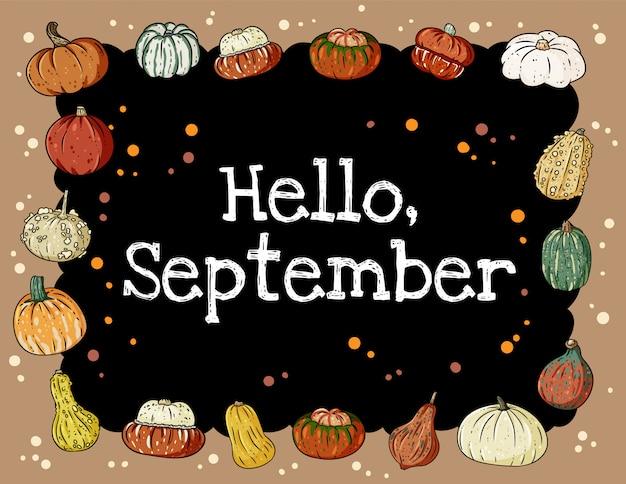 Ciao lavagna settembre iscrizione carina accogliente banner con zucche. Vettore Premium