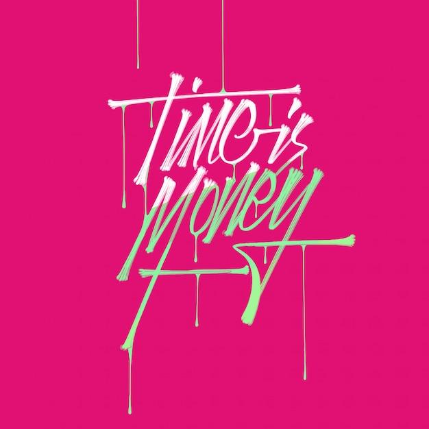 Citazione di affari, il tempo è denaro, lettering pennello tipografia disegnati a mano con gocce Vettore Premium