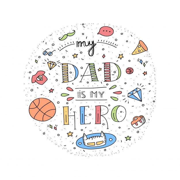 Citazione di papà super eroe doodle in stile scritto a mano. love daddy lettering frase. Vettore Premium