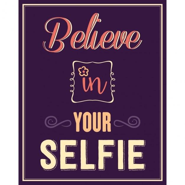 Citazione inspirational credere nel vostro selfie Vettore gratuito
