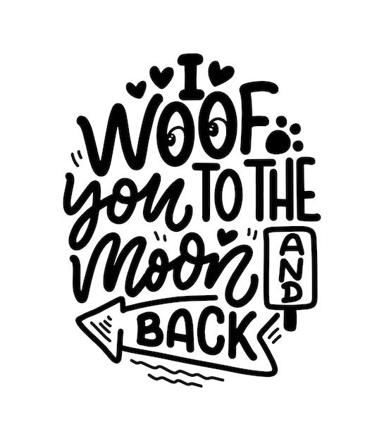 Citazione ispiratrice disegnata a mano sui cani Vettore Premium