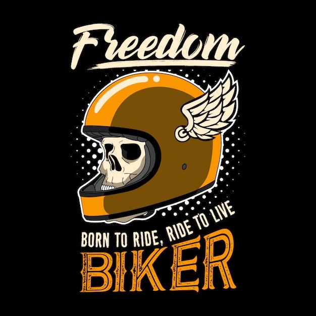 Citazione motociclista e slogan. la libertà, nata per cavalcare, cavalcare per vivere biker. Vettore Premium