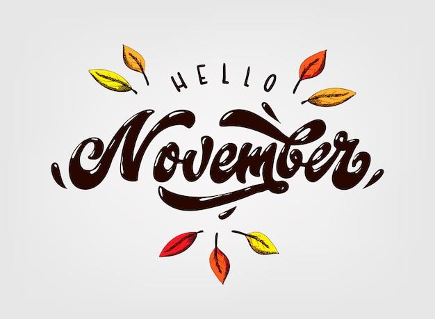 Citazione scritta a mano carina 'ciao novembre' Vettore Premium