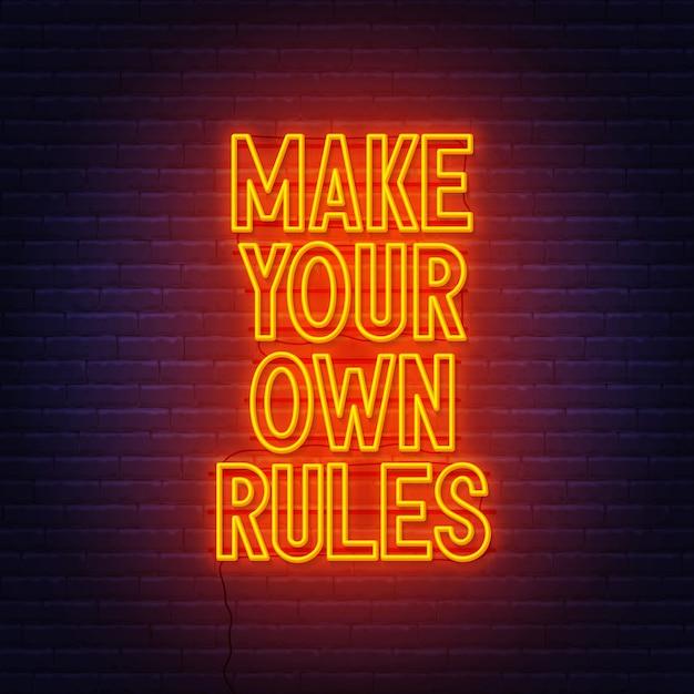 Crea le tue regole insegna al neon sul muro di mattoni. Vettore Premium