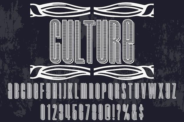 Cultura di stile grafico tipografia vintage Vettore Premium
