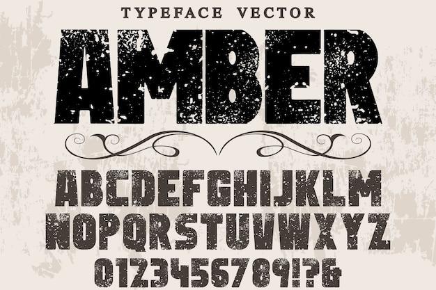 Design retrò etichetta tipografia ambra Vettore Premium