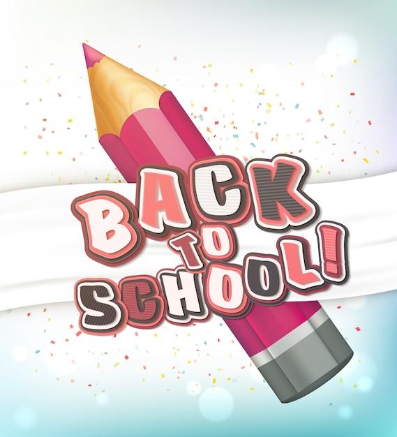 Di nuovo a scuola. matita rosa realistica, lettere colorate Vettore Premium