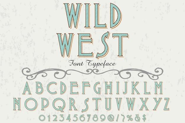 Disegno dell'etichetta di carattere selvaggio west Vettore Premium