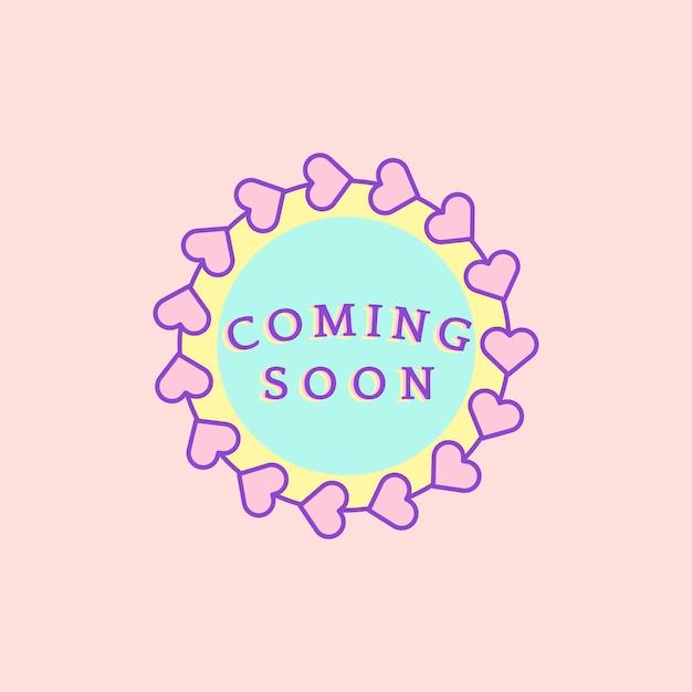Distintivo coming soon carino e girly Vettore gratuito