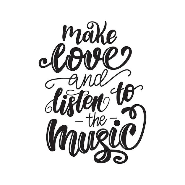 Fai l'amore e ascolta il poster delle lettere musicali. Vettore Premium