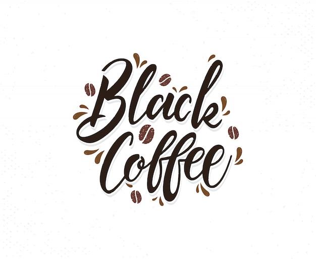 Frase scritta disegnata a mano del caffè nero Vettore Premium