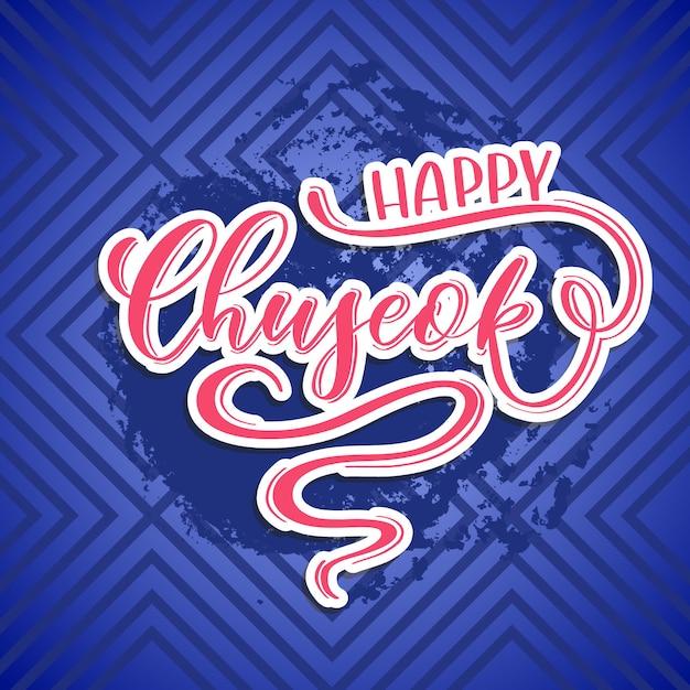 Happy chuseok - carta scritta a mano Vettore Premium