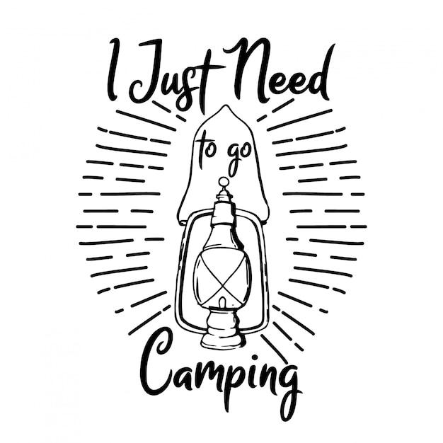 Ho solo bisogno di un design tipografico da campeggio Vettore Premium