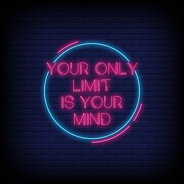 Il tuo unico limite è la tua carta di citazione al neon mentale Vettore Premium