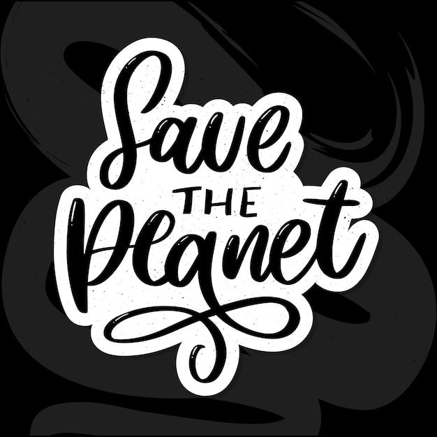 Il verde salva la frase del pianeta su fondo bianco. illustrazione vettoriale di tipografia concetto di business lettere. illustrazione della decorazione. poster di tipografia di lettere. Vettore Premium