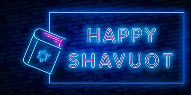 Insegna al neon di shavuot Vettore Premium