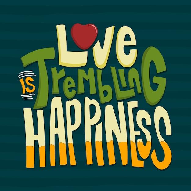 L'amore è felicità tremante Vettore Premium