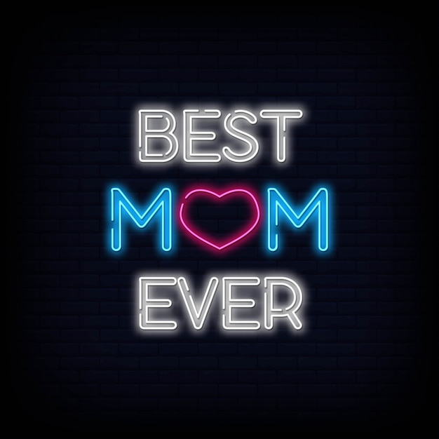 La migliore mamma mai testo segno al neon Vettore Premium