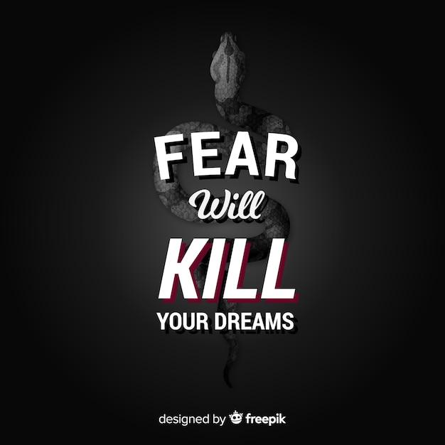 La paura ucciderà i tuoi sogni. citazione di lettering motivazionale Vettore gratuito