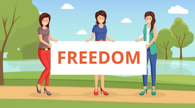 Le donne per la libertà piatta illustrazione vettoriale. ragazze del fumetto che tengono cartello con libertà di iscrizione Vettore Premium