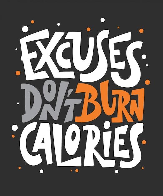 Le scuse non bruciano calorie scritte Vettore Premium