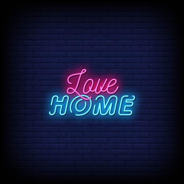 Love home neon sign stile di testo Vettore Premium
