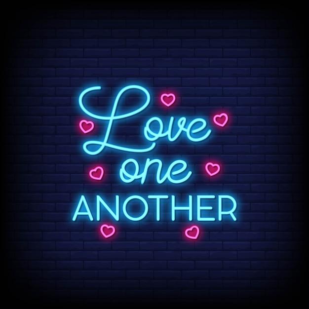 Love one another testo al neon Vettore Premium