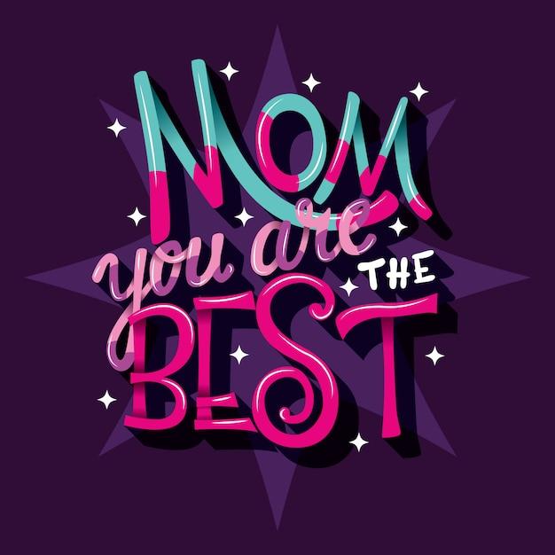 Mamma sei il migliore, lettering a mano Vettore Premium