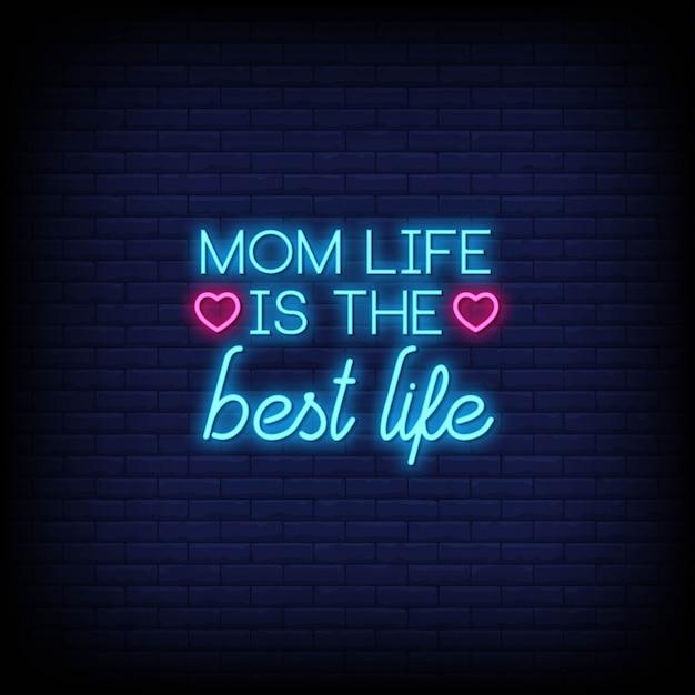 Mamma vita è la migliore carta di citazione al neon di vita Vettore Premium