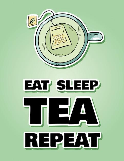 Mangia la ripetizione del tè per il sonno. tazza di tè verde stile cartone animato disegnato a mano carino Vettore Premium
