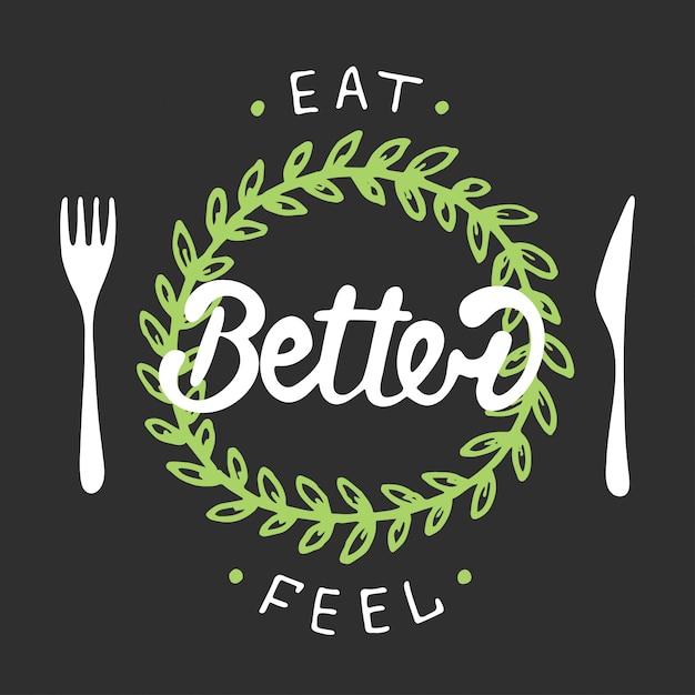 Mangia meglio, sentiti meglio con la corona verde. Vettore Premium