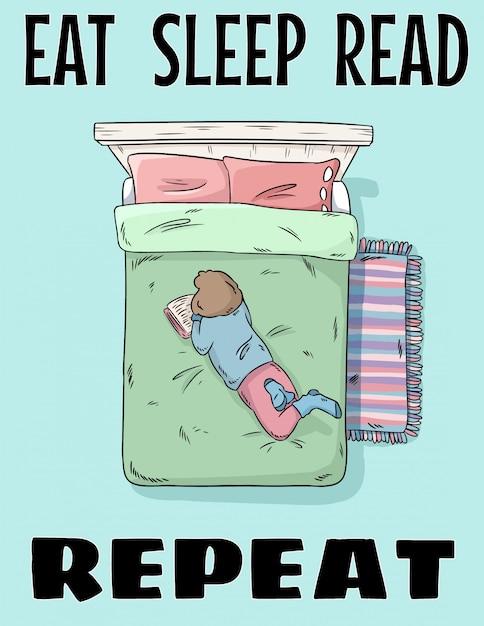Mangiare dormire leggere ripetere. ragazza che legge un libro sul letto. illustrazione di stile fumetto disegnato a mano Vettore Premium