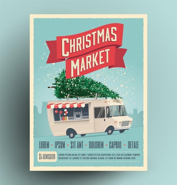 Manifesto o aletta di filatoio di annuncio della fiera del mercato di natale con il camion dell'alimento del fumetto con l'albero di natale sul tetto. Vettore Premium
