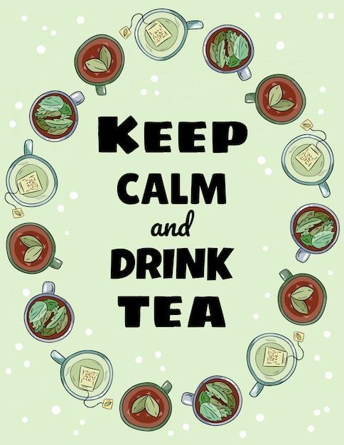 Mantieni la calma e bevi le lettere del tè. tazze di ornamento del tè Vettore Premium