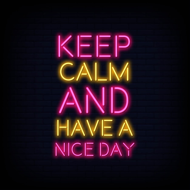 Mantieni la calma e buona giornata neon testo Vettore Premium