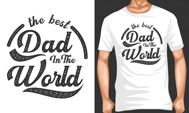Miglior papà nel mondo lettering tipografia tipografie Vettore Premium