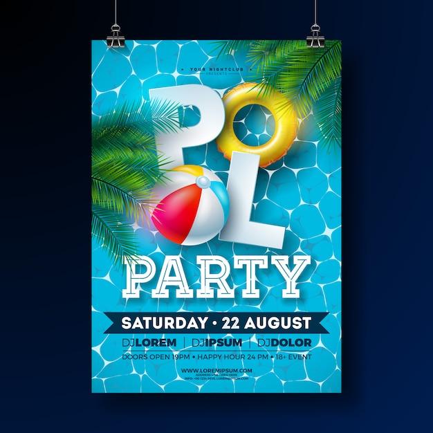 Modello di progettazione del manifesto della festa in piscina di estate con le foglie di palma, l'acqua, il beach ball e il galleggiante su fondo blu. Vettore gratuito