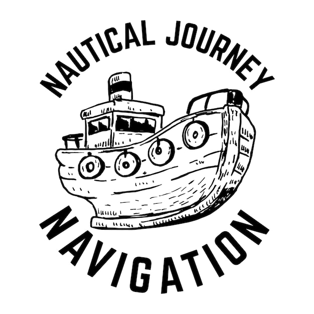 Nautico. emblema disegnato a mano con la nave. per poster, carta, stampa. illustrazione Vettore Premium