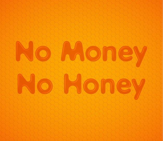 Nessun denaro no miele sfondo arancione a nido d'ape Vettore Premium