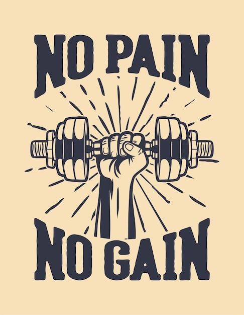 Nessun dolore, nessuna citazione di motivazione guadagno Vettore Premium