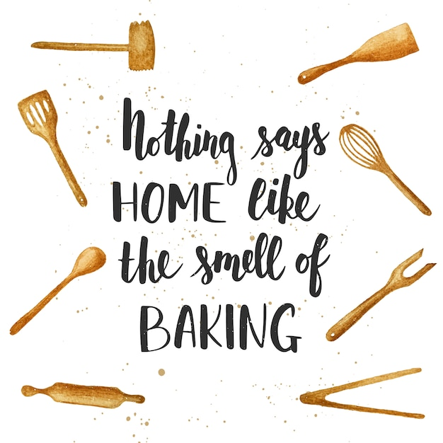 Niente dice a casa come l'odore della cottura. lettering carino Vettore Premium
