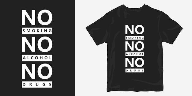 Non fumare, niente alcool, niente droghe, maglietta con design con slogan corto Vettore Premium