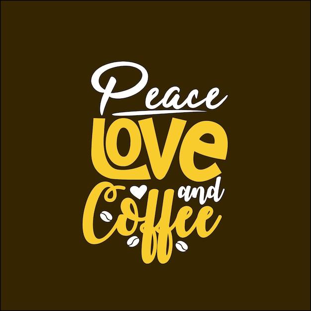 Pace, amore e caffè Vettore Premium