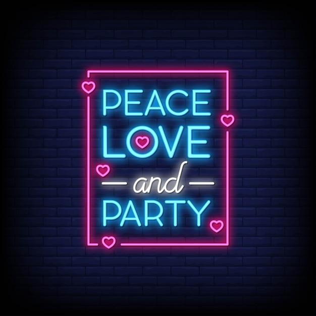 Pace amore e festa per poster in stile neon. ispirazione moderna con citazione in stile neon. Vettore Premium