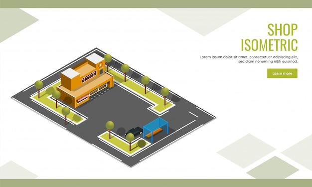 Pagina di destinazione del negozio o progettazione del manifesto di web con la vista superiore della costruzione di negozio isometrica e del fondo di parcheggio dell'automobile. Vettore Premium