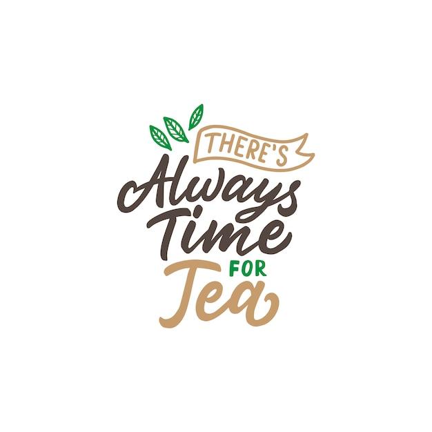 Poster di tipografia citazioni di tè Vettore Premium